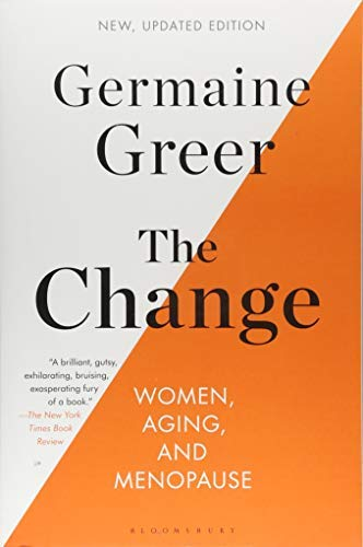 The Change: Women, Aging, and Menopause (Updated Edition)