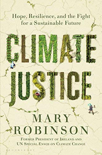Climate Justice: Hope, Resilience, and the Fight for a Sustainable Future