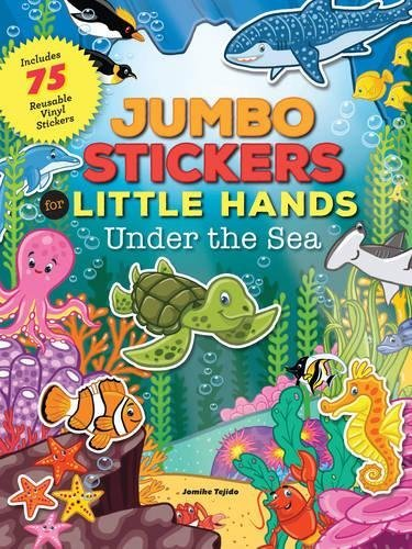 Under the Sea: Jumbo Stickers for Little Hands