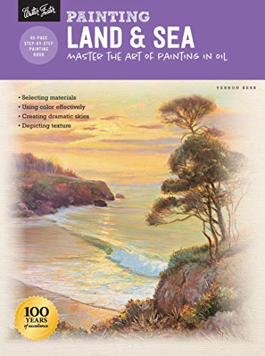 Painting Land & Sea: Master the Art of Painting in Oil (How to Draw & Paint)