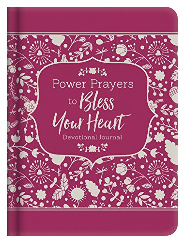 Power Prayers to Bless Your Heart: Devotional Journal