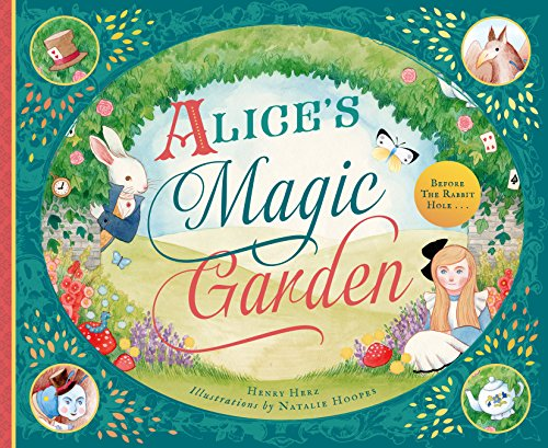 Alice's Magic Garden: Before the Rabbit Hole . . .