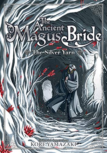 The Silver Yarn (The Ancient Magus Bride, Volume 2)