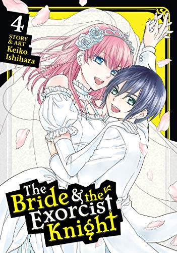 The Bride & the Exorcist Knight (Vol. 4)
