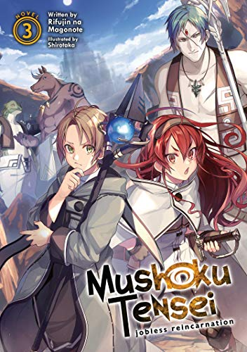 Mushoku Tensei: Jobless Reincarnation (Volume 3)