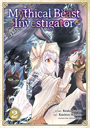 Mythical Beast Investigator (Volume 2)