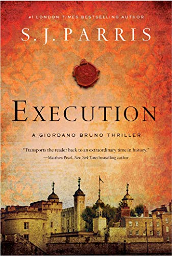 Execution (Giordano Bruno Mysteries, Bk. 6)