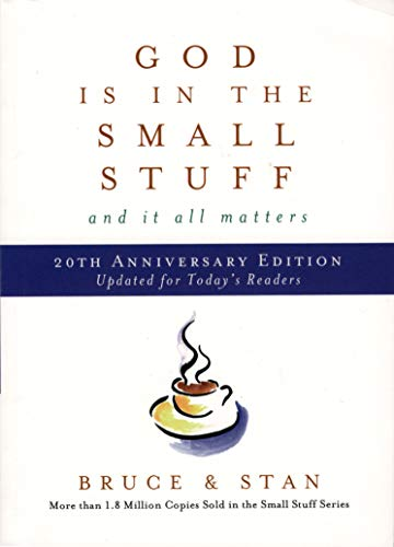 God Is In The Small Stuff and it all Matters (20th Anniversary Edition)