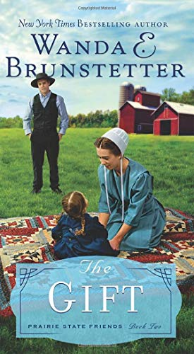 The Gift (Prairie State Friends, Bk.2)