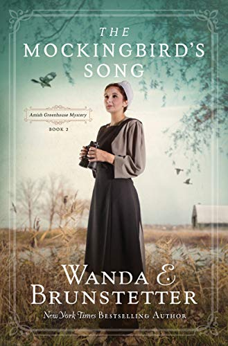 The Mockingbird's Song (Amish Greenhouse Mysteries, Bk. 2)