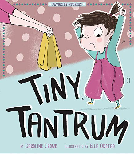 Tiny Tantrum (Favorite Stories)