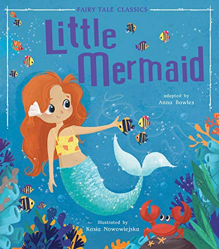 Little Mermaid (Fairy Tale Classics)