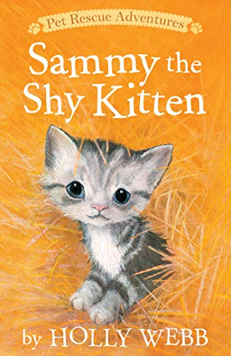 Sammy the Shy Kitten (Pet Rescue Adventures)