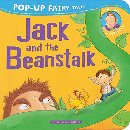 Jack and the Beanstalk: Pop-Up Fairy Tales (My First Fairy Tales)