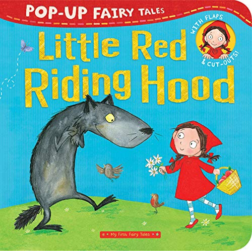 Little Red Riding Hood: Pop-Up Fairy Tales (My First Fariy Tales)