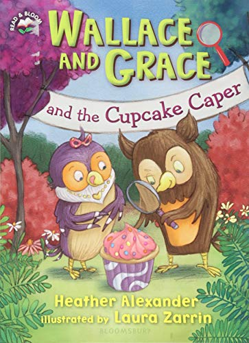 Wallace and Grace and the Cupcake Caper (Read & Bloom)
