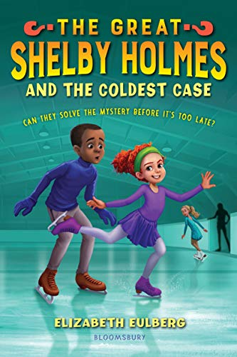 The Great Shelby Holmes and the Coldest Case (Great Shelby Holmes, Bk. 3)