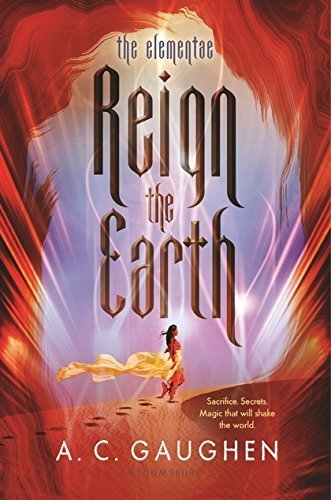 Reign the Earth (Elementae, Bk. 1)