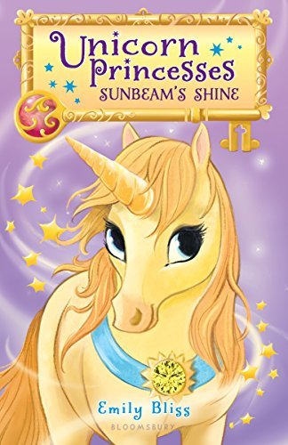 Sunbeam's Shine (Unicorn Princesses, Bk. 1)