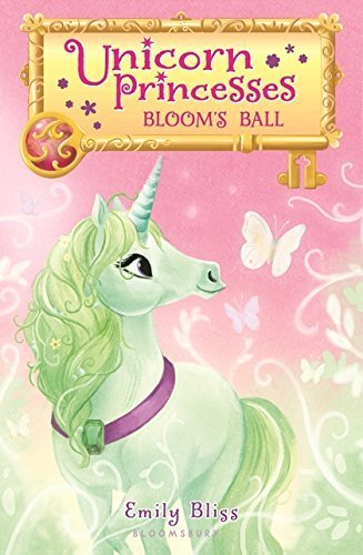 Bloom's Ball (Unicorn Princesses, Bk. 3)