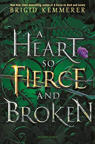 A Heart So Fierce and Broken (The Cursebreaker, Bk. 2)