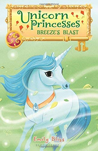 Breeze's Blast (Unicorn Princesses, Bk. 5)
