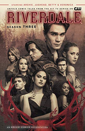 Riverdale: Season Three (Riverdale, Vol. 4)