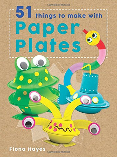 51 Things to Make with Paper Plates (Super Crafts)