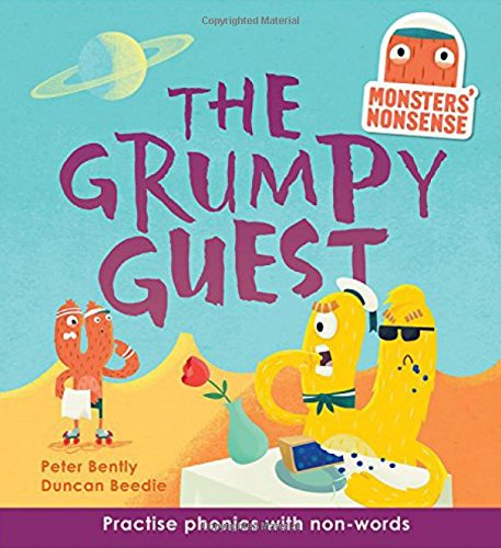 The Grumpy Guest (Monsters' Nonsense, Level 5)
