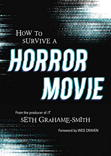 How to Survive a Horror Movie