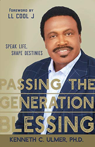 Passing the Generation Blessing: Speak Life, Shape Destinies