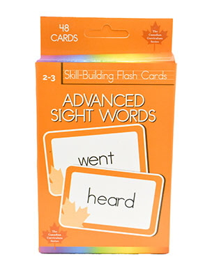 Advanced Sight Words: 48 Skill-Building Flash Cards (Canadian Curriculum Series)