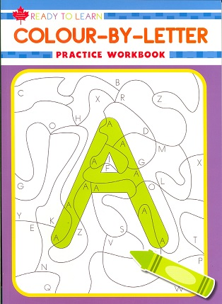 Colour-By-Letter (Ready to Learn, Canadian Curriculum Series)
