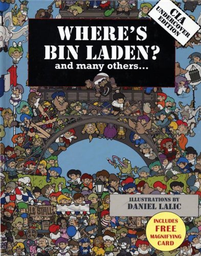 Where's Bin Laden? and Many Others...