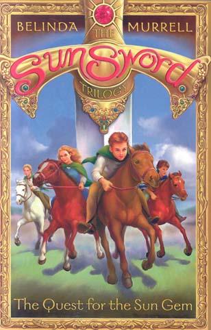 The Quest For The Sun Gem (The Sun Sword Trilogy)