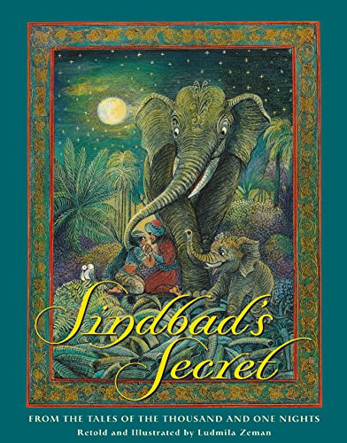 Sindbad's Secret: From the Tales of the Thousand and One Nights