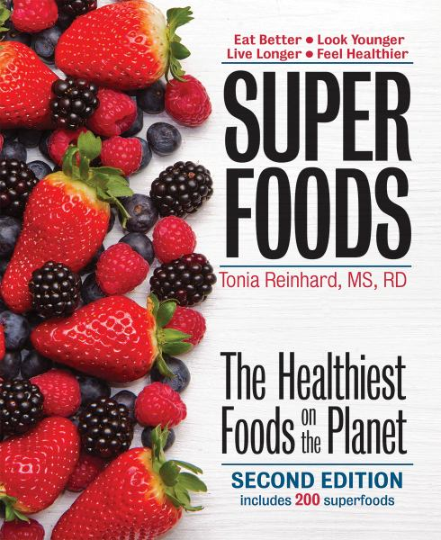 Superfoods: The Healthiest Foods on the Planet (Second Edition)