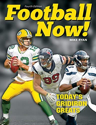 Football Now!: Today's Gridiron Greats (4th Edition)