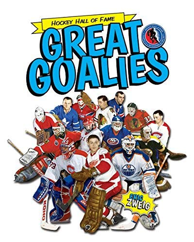 Great Goalies (Hockey Hall of Fame Kids)
