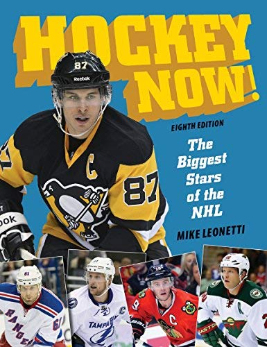 Hockey Now!: The Biggest Stars of the NHL (8th Ediiton)