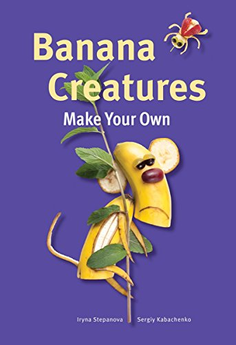 Banana Creatures (Make Your Own)