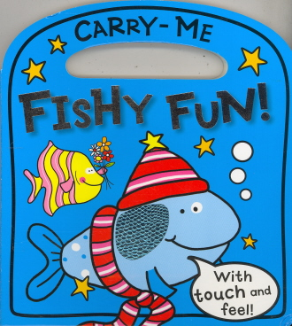 Fishy Fun (Carry Me)