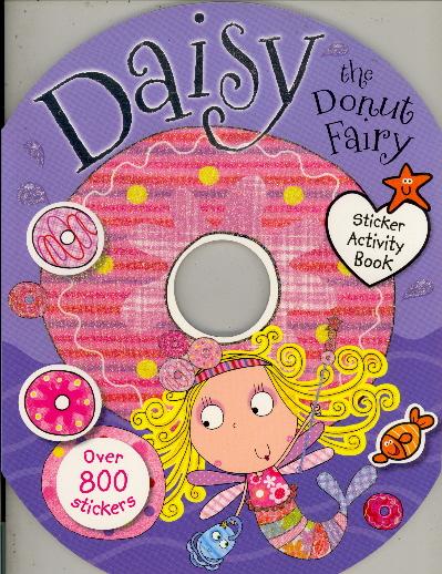 Daisy the Donut Fairy Sticker Activity Book