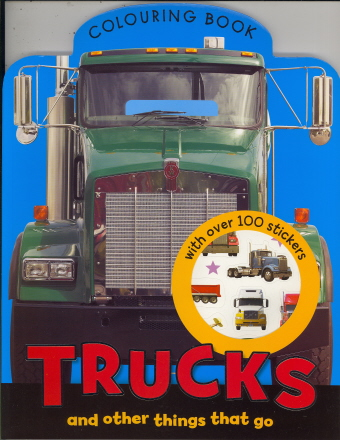 Trucks and other Thing that Go (Colouring Book)