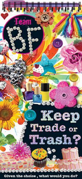 Keep, Trade or Trash