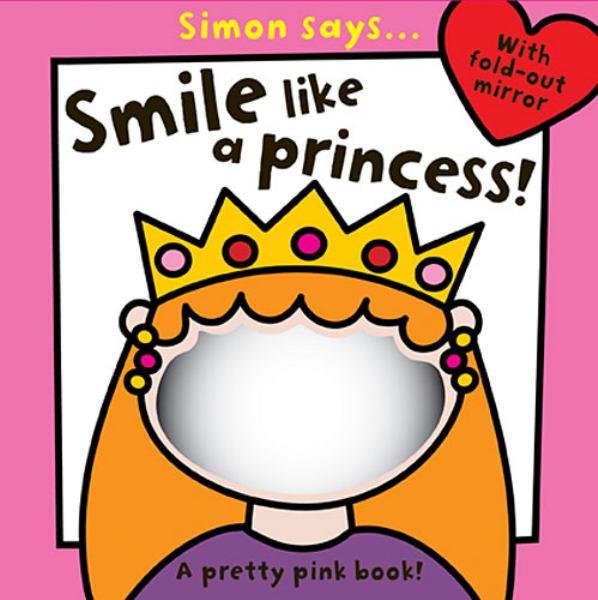 Simon Says...Smile like a Princess!