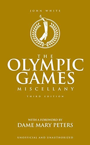 The Olympic Games Miscellany (Third Edition)