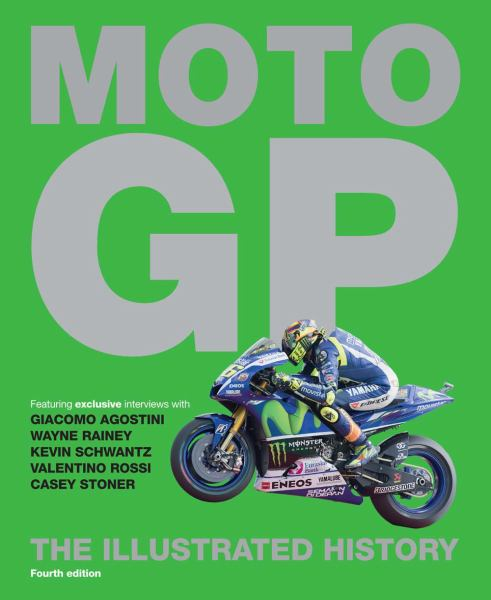 MotoGP: The Illustrated History (Fourth Edition)
