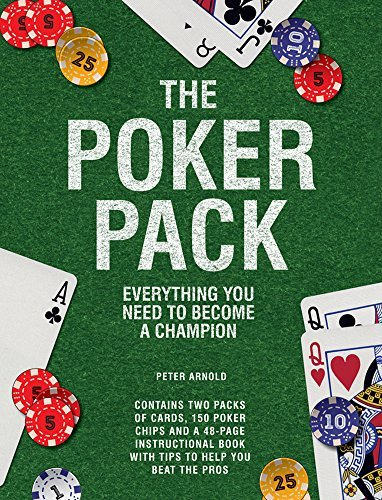 The Poker Pack: Everything You Need to Become a Champion