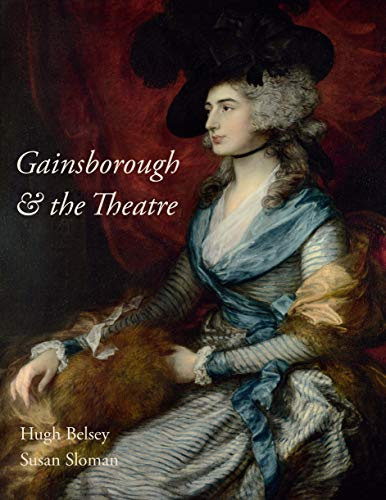 Gainsborough and the Theatre